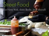 Street Food – Erst New York, dann Berlin. Jetzt überall!