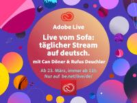 Ab sofort täglich: Adobe Live